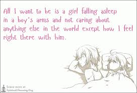 all i want to be is a falling asleep in a boy s arms and not