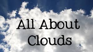 all about clouds for types and names of clouds freeschool
