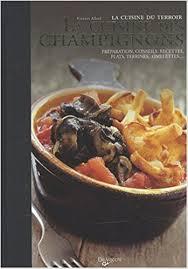 la cuisine du terroir amazon fr la cuisine des chignons vincent allard livres