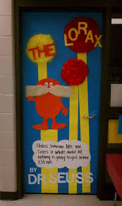 Dr Seuss Home Decor by The Lorax Door Decorations For My Mom U0027s Pre K Class