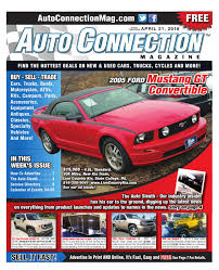 04 21 16 auto connection magazine by auto connection magazine issuu