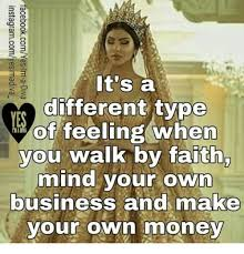 Make Meme With Own Photo - 3 g it s a different type of feeling when you walk by faith mind