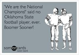 Oklahoma State Memes - we are the national chions said no oklahoma state football