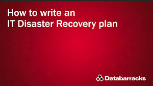 how to write an it disaster recovery plan youtube