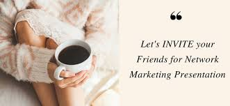 8 important tips for inviting prospect for network marketing