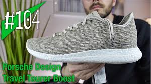 porsche shoes 2017 104 porsche design x adidas travel tourer boost review on feet
