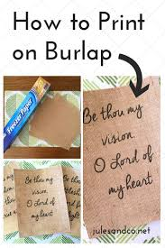 write on paper transfer to computer how to print on burlap diy tutorial jules co make sure to pin this for reference later