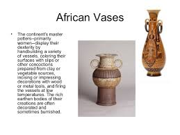 African Vases Vases From Around The World