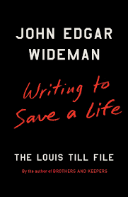 writing to save a life book by john edgar wideman official