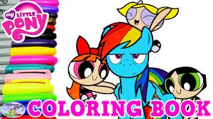 my little pony coloring book powerpuff girls rainbow dash surprise