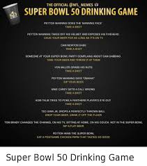 Meme Drinking Game - the official memes super bowl 50 drinking game peyton manning does