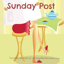 Sunday Meme - caffeinated reviewer the sunday post meme