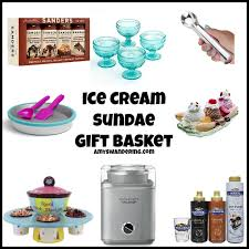 Ice Cream Gift Basket Gift Ideas The Whole Family Will Love Amy U0027s Wandering