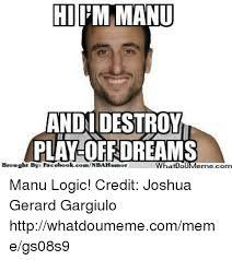 Manu Meme - hitm manu andi destroy plam off dream brought by facebookcomnbahumor