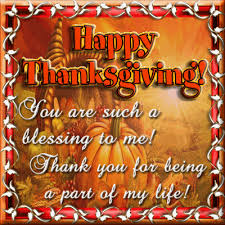 you are a thanksgiving blessing free happy thanksgiving ecards