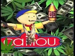 caillou turnt up
