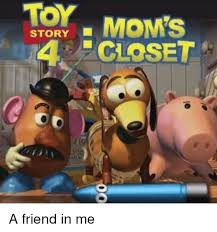 Toys Story Meme - toy story 4 closet toy story meme on me me