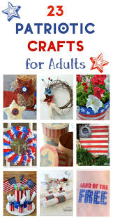 23 4th of july and patriotic crafts for adults