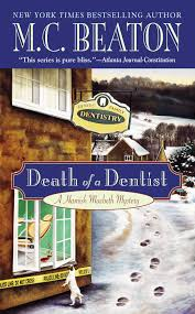 death of a dentist hamish macbeth mysteries no 13 m c
