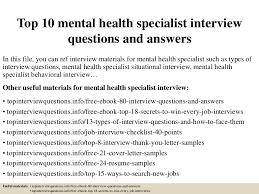Mental Health Specialist Resume Top10mentalhealthspecialistinterviewquestionsandanswers 150319055315 Conversion Gate01 Thumbnail 4 Jpg Cb U003d1426762452