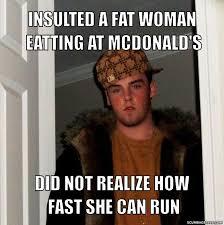 Fat Women Memes - scumbag steve meme generator scumbag steve