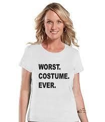 worst costume ever halloween costumes funny womens shirt