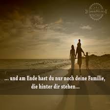 familie ist das wichtigste sprüche und am ende hast du nur noch deine familie für mich