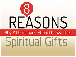 8 reasons why all christians should their spiritual gifts