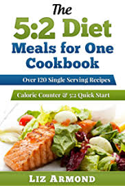 5 2 fast diet recipe book meals for one amazing single serving 5