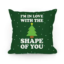 i m in with the shape of you tree pillows human