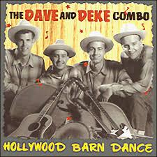 Barn Dance Names El Rancho Hollywood Barn Dance The Dave And Deke Combo 1996