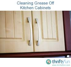 What To Use To Clean Greasy Kitchen Cabinets Cleaning Grease From Kitchen Cabinets Thriftyfun