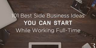 101 best side hustle business ideas to start while working time