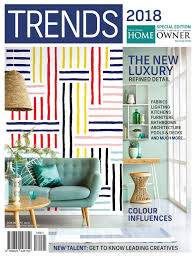 Home Design Magazines South Africa by Sa Home Owner Trends 2018 Special Edition