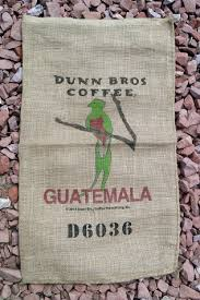 guatemala burlap coffee bag dunn bros parrot cafe gunny sack