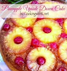 cooking with k classic pineapple upside down cake granny u0027s recipe