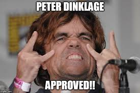 Approved Meme - peter dinklage approved imgflip