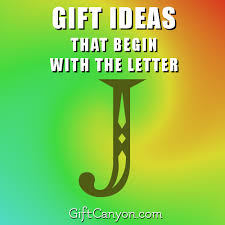 big list of gifts that begin with the letter j gift
