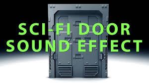 Futuristic Doors by Sci Fi Door Sound Effect Youtube