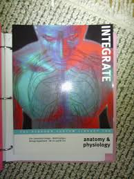 integrate anatomy and physiology the pearson custom library for
