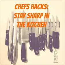 knife and sharp tool chef hacks fdr