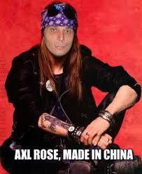 Axl Rose Meme - axl rose made in china funny memes pics bajiroo com