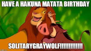 Lion King Meme - lion king birthday meme for solitarygraywolf by ghosty88 on deviantart