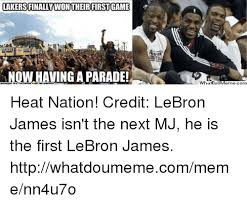 Ving Meme - lakersfinally wontheir firstgame ving a parade what heat nation