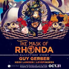 Mask Of Halloween Ra The Mask Of Rhonda And Sound Present Guy Gerber Halloween At