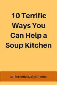 Urban Soup Kitchen - best 25 soup kitchen volunteer ideas on pinterest community