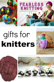 gifts for the knitter in your life or special treats for you