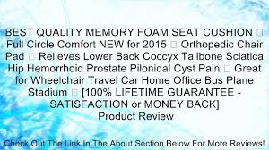Seat Cushion For Sciatica Best Quality Memory Foam Seat Cushion Full Circle Comfort New