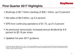 5 7 billion raytheon company 2017 q1 results earnings call slides