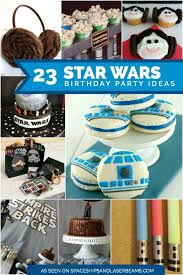 wars party ideas 23 wars party ideas you will spaceships and laser beams